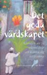 Det goda värdskapet: konsten att få människor att känna sig välkomna - Jan Gunnarsson