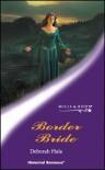 Border Bride (Hisiorical romance) - Deborah Hale