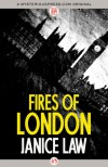 Fires of London - Janice Law