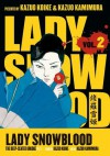 Lady Snowblood, Vol. 2: The Deep-Seated Grudge, Part 2 - Kazuo Koike, Kazuo Kamimura