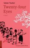 二十四の瞳 (英文版) - Twenty four Eyes - 壺井 栄;Sakae Tsuboi