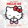Hello Kitty, Hello 40: A 40th Anniversary Tribute - Various .