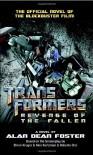 Transformers: Revenge of the Fallen - Alan Dean Foster