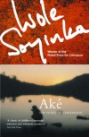 Ake - Wole Soyinka