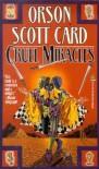 Cruel Miracles - Orson Scott Card