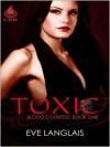 Toxic - Eve Langlais