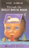 Through the Doll's House Door - Jane Gardam