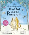 The Further Adventures of the Owl and the Pussy-cat - Julia Donaldson, Charlotte Voake