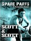 Spare Parts (Romentics #2) - Scott D. Pomfret, Scott A. Whittier