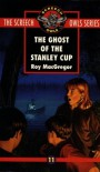 The Ghost of the Stanley Cup - Roy MacGregor