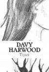 Davy Harwood (The Immortal Prophecy, #1) - Tijan
