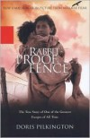 Rabbit-Proof Fence Publisher: Miramax - Doris Pilkington