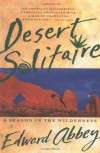 Desert Solitaire - Edward Abbey, Peter Parnall