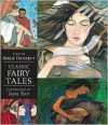 Classic Fairy Tales: Candlewick Illustrated Classic - Berlie Doherty, Jane Ray