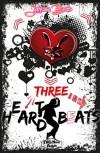 Three H(e)ar(t)d Beats (Heart Hard Beat 3) - Janessa Bears
