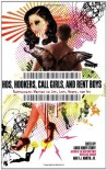 Hos, Hookers, Call Girls, and Rent Boys: Professionals Writing on Life, Love, Money, and Sex - David Henry Sterry, Audacia Ray, Jennifer Blowdryer, Georgina Spelvin, Kirk Read, Veronica Monet, Jeannette Angell, Annie Sprinkle, R.J. Martin Jr., Candye Kane, Mariko Passion, Zoe Hansen