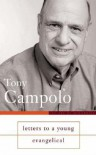Letters To A Young Evangelical - Tony Campolo