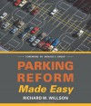 Parking Reform Made Easy - Richard W. Willson