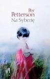 Na Syberię - Per Petterson