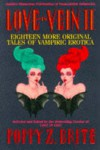 Love in Vein II: Eighteen More Original Tales of Vampiric Erotica -