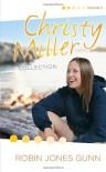 The Christy Miller Collection, Vol. 3: True Friends / Starry Night / Seventeen Wishes (Books 7-9) - Robin Jones Gunn