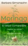 Moringa, el árbol comestible - Barbara Simonsohn
