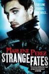 Strange Fates - Marlene Perez