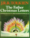 The Father Christmas Letters - J.R.R. Tolkien, Baillie Tolkien