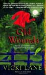 Old Wounds - Vicki Lane