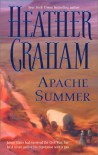 Apache Summer - Heather Graham