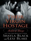 Their Virgin Hostage - Shayla Black, Lexi Blake, Serena Daniels