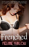 Frenched: 1 - Melanie Harlow