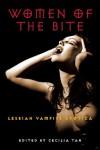Women of the Bite: Lesbian Vampire Erotica - Cecilia Tan, Jennifer Williams