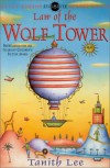 Law of the Wolf Tower - Tanith Lee