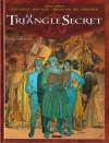 Le triangle secret, Tome 1 - Le testament du fou - Didier Convard, Gilles Chaillet, Denis Falque
