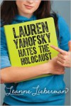 Lauren Yanofsky Hates the Holocaust - Leanne Lieberman