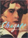 Chagall: A Biography - Jackie Wullschlager