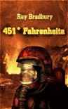 451° Fahrenheita - Ray Bradbury, Iwona Michałowska