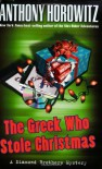 The Greek Who Stole Christmas (Diamond Brother Mysteries) - Anthony Horowitz