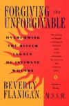 Forgiving the Unforgivable - Beverly Flanigan