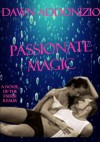 Passionate Magic - Dawn Addonizio