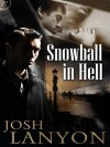 Snowball in Hell (Doyle & Spain) - Josh Lanyon