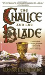 The Chalice and the Blade - Glenna McReynolds, Tara Janzen