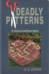 Deadly Patterns - M.E. Cooper