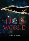 Dog World - Jason McKinney, Tabitha McKinney