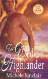 To Wed A Highlander - Michele Sinclair