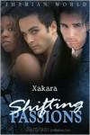 Shifting Passions - Xakara