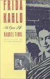 Frida Kahlo: An Open Life - Raquel Tibol
