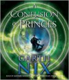 A Confusion of Princes - Garth Nix,  Read by Michael Goldstrom