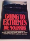 Going to Extremes - Joe McGinniss